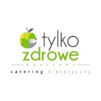 Catering dietetyczny - Tylko Zdrowe Warszawa